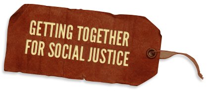 Getting together for social justice